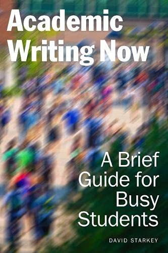 9781554812493: Academic Writing Now: A Brief Guide for Busy Students