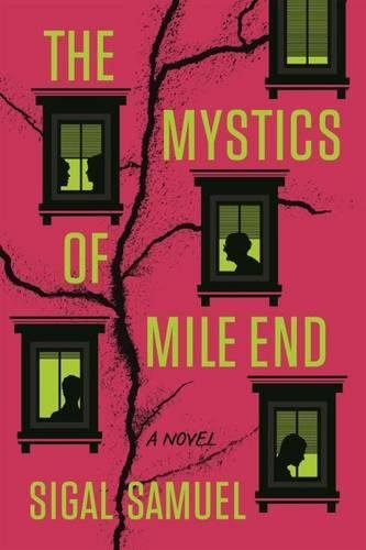 9781554812530: The Mystics of Mile End