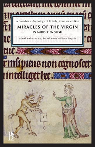 Miracles of the Virgin in Middle English (c.1280-c. 1500) (Broadview Anthology of British ...