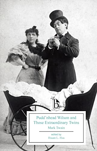 9781554812660: Pudd'nhead Wilson and Those Extraordinary Twins (Broadview Editions)