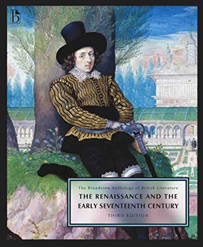 9781554812905: The Broadview Anthology of British Literature Volume 2: The Renaissance and the Early Seventeenth Century - Third Edition