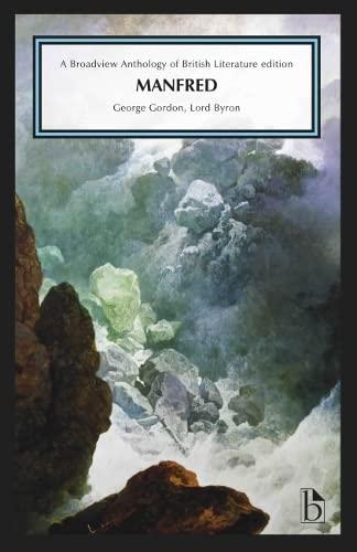 9781554813681: Manfred (Broadview Anthology of British Literature)