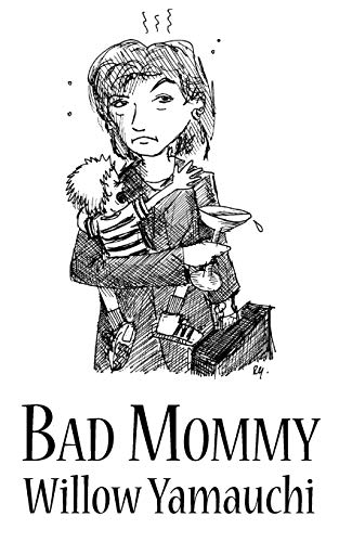 9781554830664: Bad Mommy