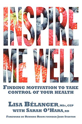 9781554830879: Inspire Me Well: Finding motivation to take control of your health