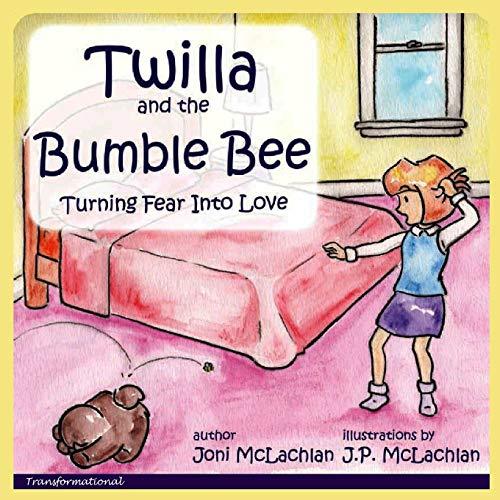 Twilla and the Bumble Bee: Joni McLachlan