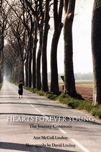 Hearts Forever Young: The Journey Continues: McColl Lindsay, Ann