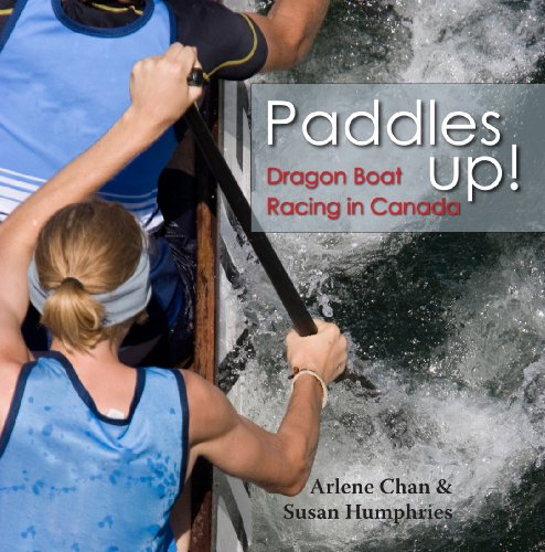 9781554883950: Paddles Up!: Dragon Boat Racing in Canada