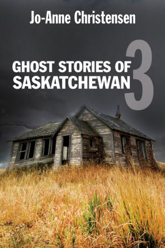 9781554884285: Ghost Stories of Saskatchewan 3