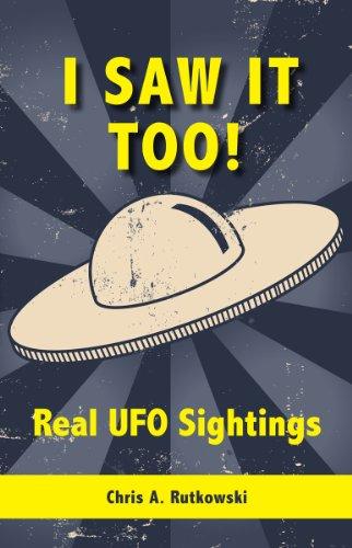 9781554884483: I Saw It Too!: Real UFO Sightings
