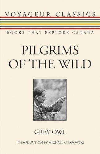 9781554887347: Pilgrims of the Wild (Voyageur Classics)