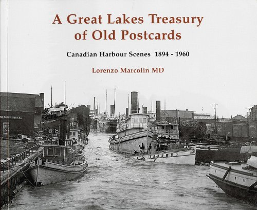 9781554887439: A Great Lakes Treasury of Old Postcards: Canadian Harbour Scenes 1894-1960