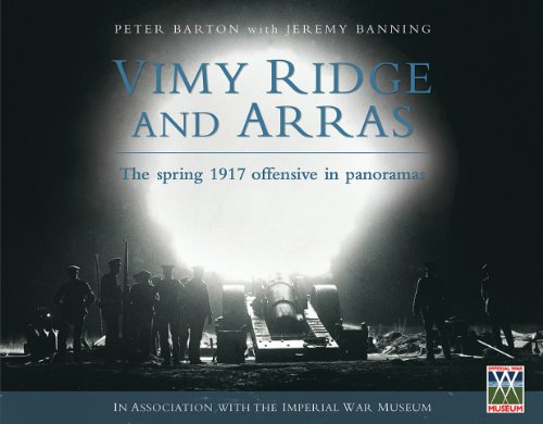 Vimy Ridge and Arras: The Spring 1917 Offensive in Panoramas (1554887445) by Peter Barton