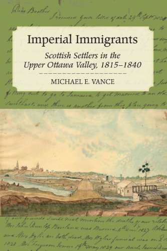 9781554887569: Imperial Immigrants: Scottish Settlers in the Upper Ottawa Valley, 1815-1840