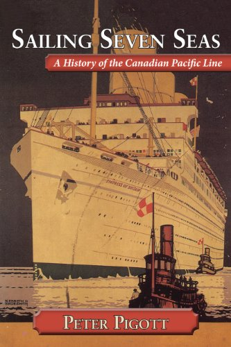 9781554887651: Sailing Seven Seas: A History of the Canadian Pacific Line