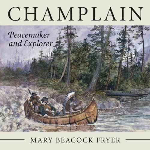 9781554889402: Champlain: Peacemaker and Explorer