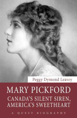 9781554889457: Mary Pickford: Canada's Silent Siren, America's Sweetheart (Quest Biography)
