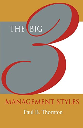 9781554890187: The Big 3 Management Styles