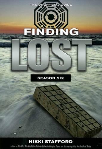 9781554908851: FINDING LOST SEASON SIX