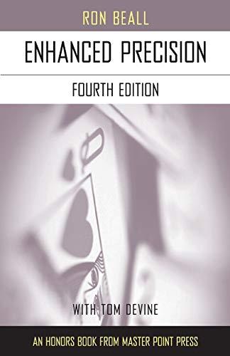 Enhanced Precision: Fourth Edition: Beall, Ron