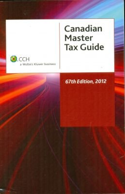 9781554964239: Canadian Master Tax Guide 2012