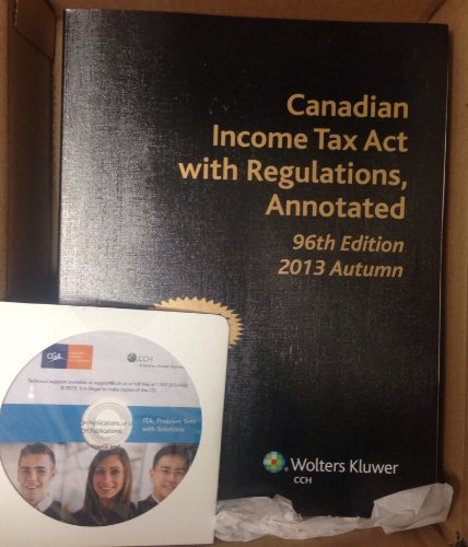 Canadian Income Tax Act with Regulations, Annotated: Wolters Kluwer CCH