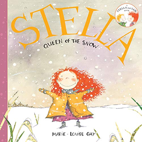Stella, Queen of the Snow: Marie-louise Gay