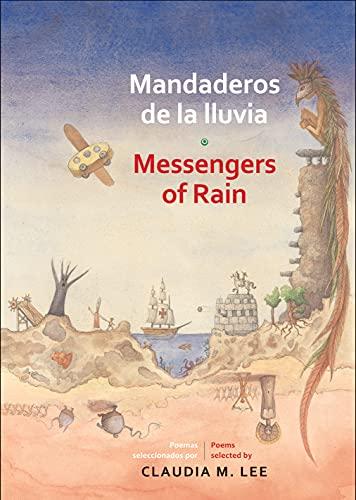Los mandaderos de la lluvia y otros: Lee, Claudia M.