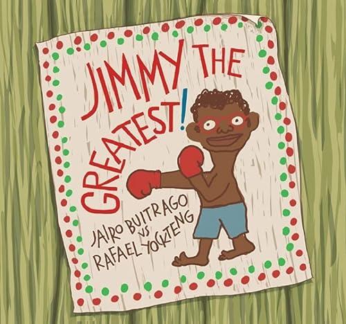 Jimmy the Greatest!: Buitrago, Jairo