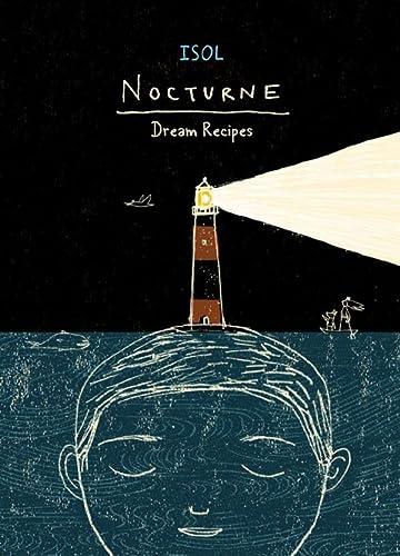 Nocturne: Dream Recipes: Isol