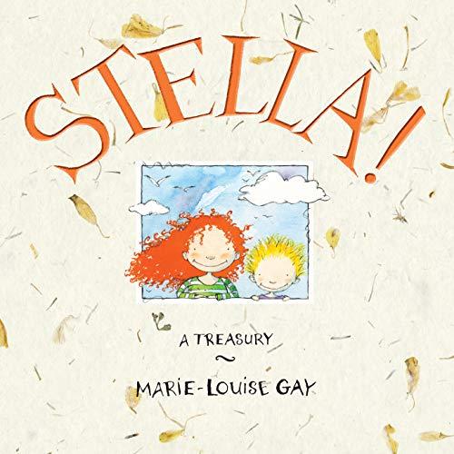 9781554982929: Stella!: A Treasury