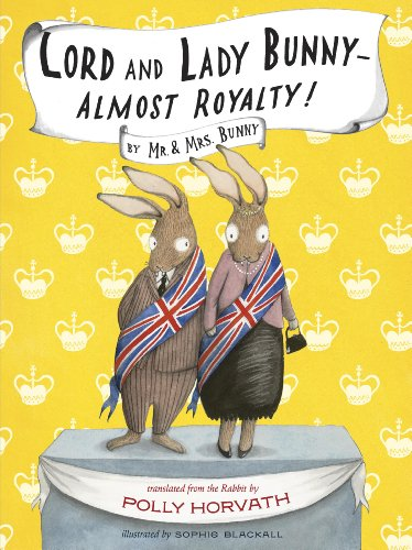 9781554983629: Lord and Lady Bunny — Almost Royalty!