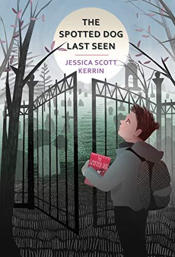The Spotted Dog Last Seen: Kerrin, Jessica Scott