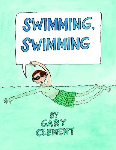 9781554984497: Swimming, Swimming