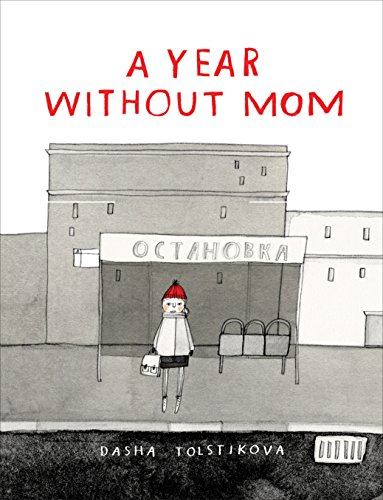 9781554986927: A Year Without Mom