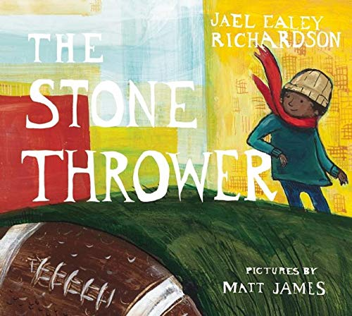 The Stone Thrower: Jael Ealey Richardson