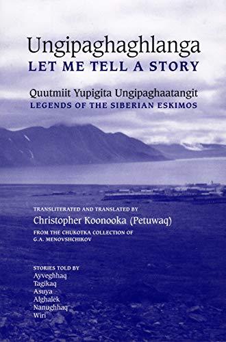 Ungipaghaghlanga: Let Me Tell a Story: Koonooka, Christopher