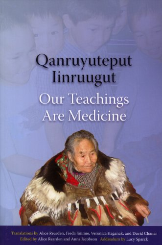 9781555001018: Qanruyuteput Iinruugut: Our Teachings Are Medicine