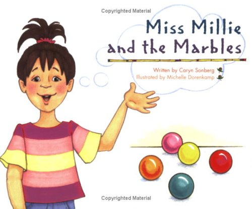 Miss Millie and the Marbles: Caryn Sonberg