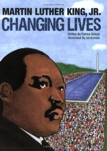 9781555017798: Martin Luther King, Jr. Changing Lives