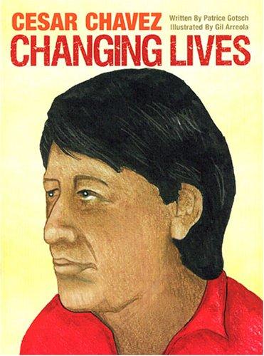 9781555017804: Cesar Chavez Changing Lives