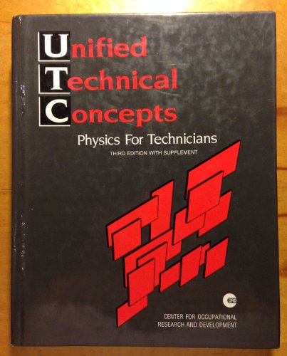 9781555023539: Unified Technical Concepts: Physics for Technicians/With Supplement Inside Book