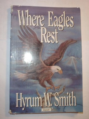 9781555032173: Where Eagles Rest