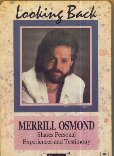 9781555032302: Looking Back Merrill Osmond (Shares Personal Experiences and Testimony)