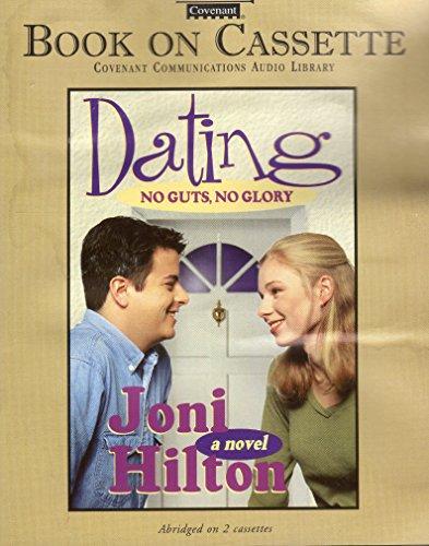 Dating No Guts No Glory: Hilton, Joni