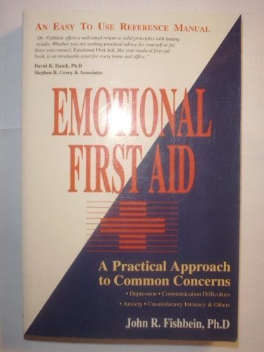 9781555033767: Emotional First Aid