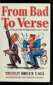 From Bad to Verse: Call, Bruce; Bagley, Val C.