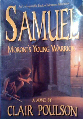 9781555035532: Samuel: Moroni's Young Warrior