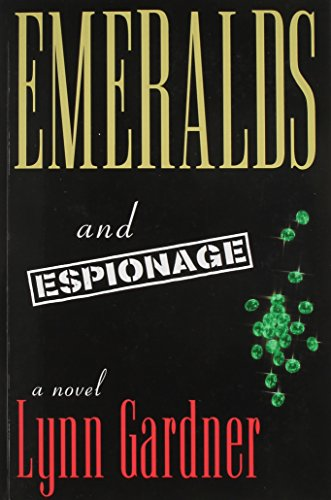 9781555037710: Emeralds and Espionage
