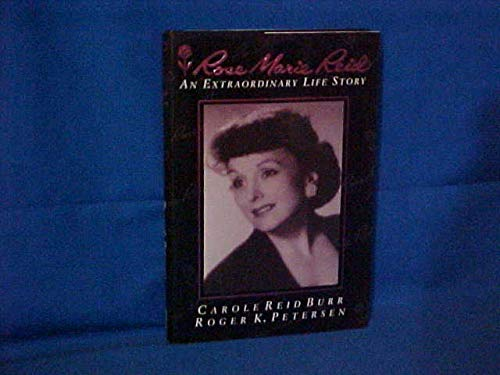 Rose Marie Reid: An Extraordinary Life Story: Burr, Carole Reid,