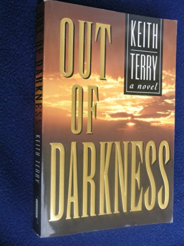 9781555038663: Out of Darkness: A Novel
